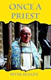 img - for Once a Priest book / textbook / text book