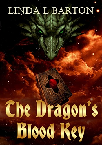 The Dragon's Blood Key (The Legend of the Dragon's Blood Key Book 1)