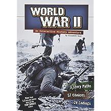 World War II: An Interactive History Adventure (You Choose: History)