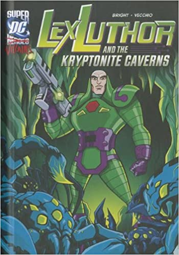Lex Luthor And The Kryptonite Caverns (dc Super Heroes (dc Super Villains)) Descargar PDF Ahora
