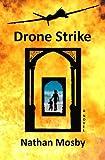 Drone Strike, Nathan Mosby, 1491013362
