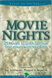 Movie Nights: 25 Movies to Spark Spiritual Discussions with Your Teen (Focus on the Family) Heritage Builders - Paperback - First Edition, 6th Printing 2004