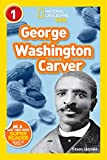 National Geographic Readers: George Washington Carver (Readers Bios)