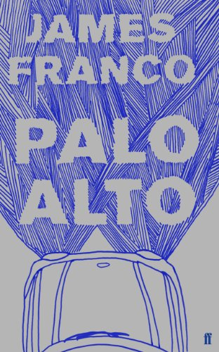 Palo Alto by [Franco, James]