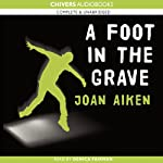 A Foot in the Grave | Joan Aiken