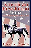 img - for American Revolution 2010: A Tea Party Patriot's Call to Arms book / textbook / text book