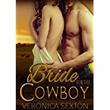 Romance: Bride For The Cowboy: BBW Cowboy Romance (Western Romance, Rancher Romance, Cowboy) (Ranch Mates Book 10)