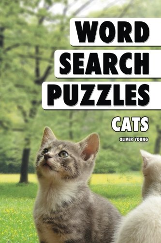 - Word Search Puzzles: Cats (Word Search Books for Adults) (Volume 14)