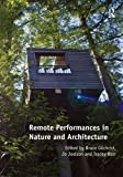 img - for Remote Performances in Nature and Architecture book / textbook / text book