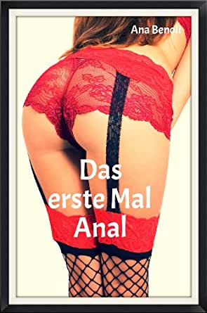 das erste mal anal german edition kindle edition by ana benoli literature fiction kindle. Black Bedroom Furniture Sets. Home Design Ideas