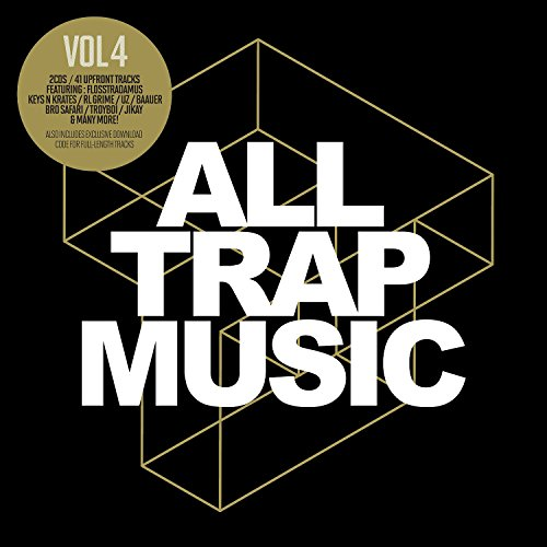 All Trap Music 4