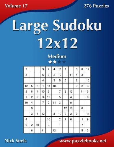 Large Print Super Sudoku 12x12 100 12x12 Super Sudoku Puzzles And