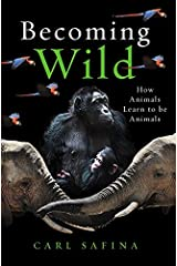 Becoming Wild Hardcover
