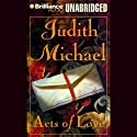 Acts of Love Audiobook by Judith Michael Narrated by Buck Schirner