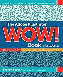 The Adobe Illustrator CS6 WOW! Book: Sharon Steuer