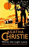 While the Light Lasts (The Agatha Christie collection)