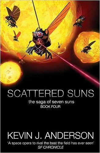 Scattered Suns Saga Of Seven Suns Kevin J Anderson