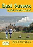 East Sussex: A Dog Walker's Guide (Dog Walks)