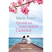 Quand on rencontre l'amour (L'île de Gansett t. 4) (French Edition)