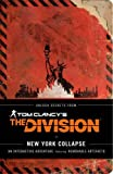img - for Tom Clancy's The Division: New York Collapse book / textbook / text book