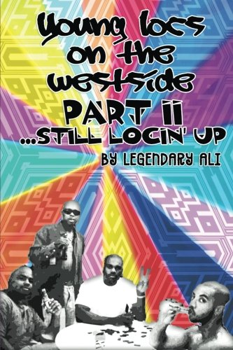 Read Online Young Locs on the Westside, Part II: Still Locin' Up PDF