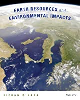 Earth Resources and Environmental Impacts