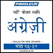 ESL Hindi Phase 1, Unit 26-30: Learn to Speak and Understand English as a Second Language with Pimsleur Language Programs |  Pimsleur