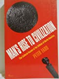 Man's Rise to Civilization, Peter Farb, 0525484248