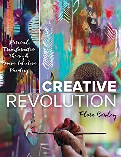 Book Cover: Creative Revolution: Personal Transformation through Brave Intuitive Painting
