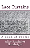 Lace Curtains, Alice Batchelor Hambright, 1482396629