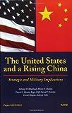 The United States and a Rising China, David T. Orletsky and David Shlapak, 0833027514