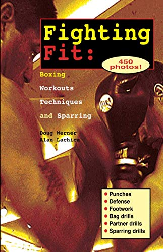 Fighting Fit: Boxing Workouts, Techniques, and Sparring (Start-Up Sports, Number 12) (Boxing Material)