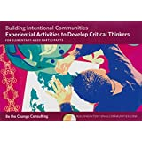 Experiential Activities to Develop Critical Thinkers for Elementary-aged Partiticpants