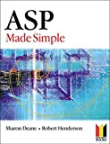 ASP Made Simple (Made Simple Programming) by Sharon Deane (2003-03-24)