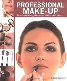 Professional Make-Up, Rosie Watson, 1847735916