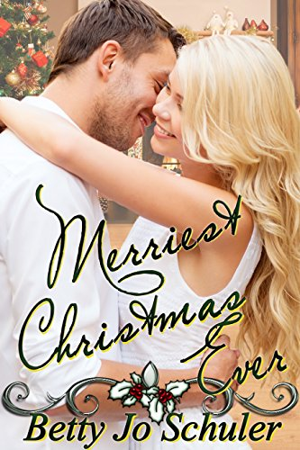 Merriest Christmas Ever (Christmas Collection Book 5)