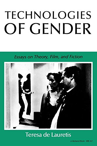 Technologies of Gender: Essays on Theory, Film, and Fiction (Theories of Representation and Difference)
