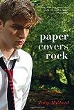 Paper Covers Rock, Jenny Hubbard, 0385740565