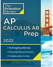 Princeton Review AP Calculus AB Prep, 2022: Practice Tests + Complete Content Review + Strategies & Techniques (2022)