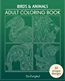 Adult Coloring Books: Birds & Animals: Zentangle Patterns - Stress Relieving Animals and Birds Coloring Pages for Adults (Birds and Animals Zen Doodle) (Volume 2)