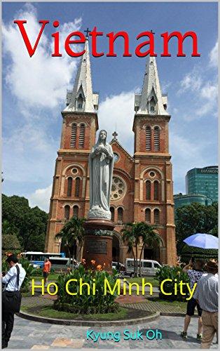 Vietnam: Ho Chi Minh City