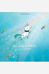 Not Quite Narwhal Hardcover