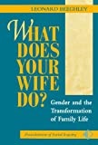 What Does Your Wife Do?, Leonard Beeghley, 0813326354