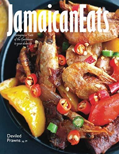 JamaicanEats: Issue 1, 2019 by Grace Lovina Cameron