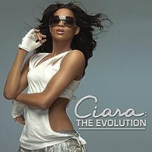 Ciara: The Evolution