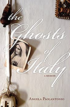 The Ghosts of Italy by [Paolantonio, Angela]