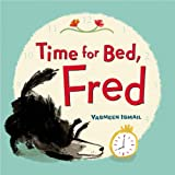 Time for Bed, Fred!, Yasmeen Ismail, 0802735975