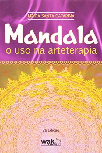 Mandala. O Uso na Arteterapia