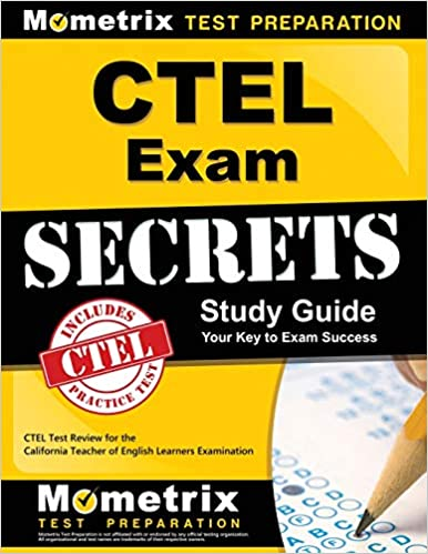 CTEL Exam Secrets Study Guide: CTEL Test Review for the