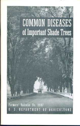 common-diseases-important-shade-trees-usda-1948